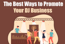 The Best Ways to Promote Your DJ Business